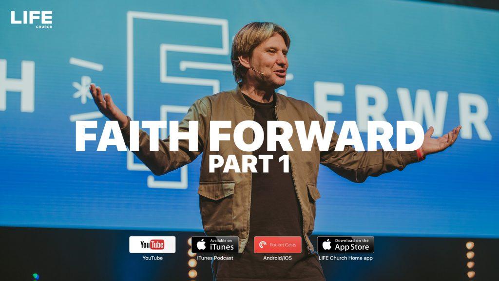 Steve Gambill – Faith Forward part 1