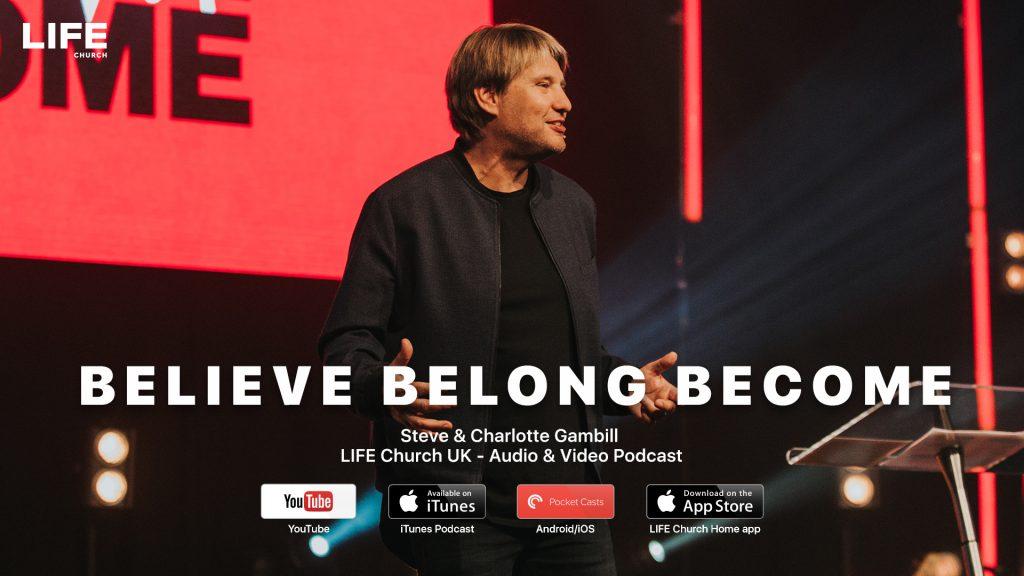 Steve Gambill – Believe Belong Become