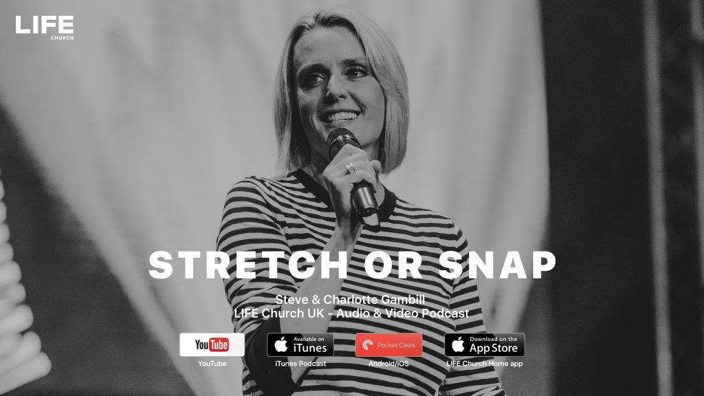Charlotte Gambill – Stretch or Snap
