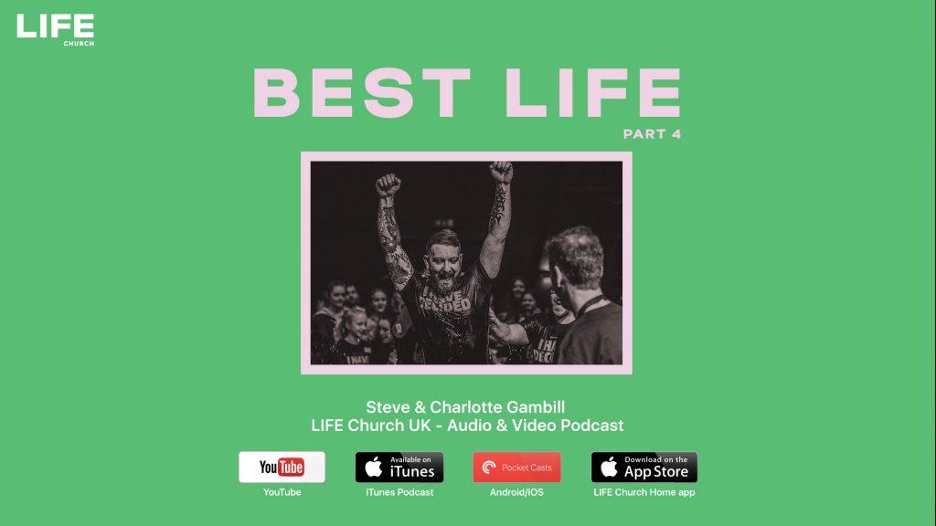 Steve Gambill – Best Life pt 4