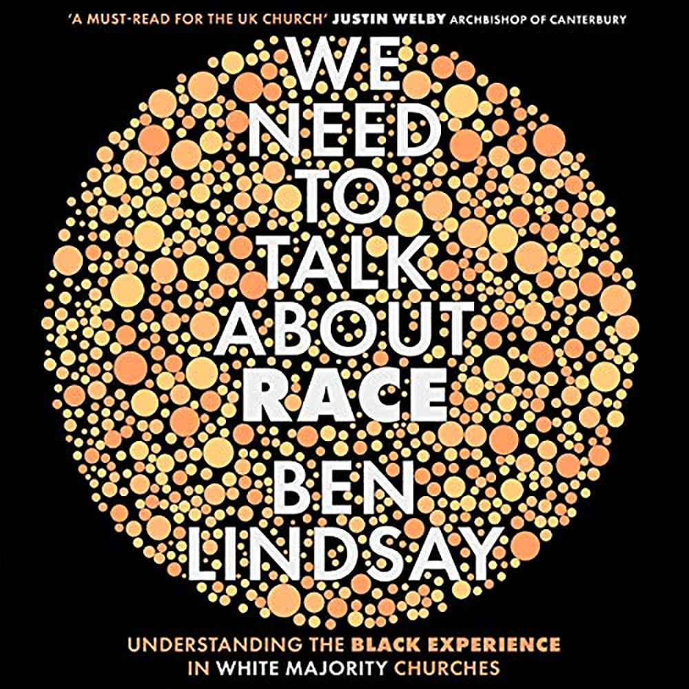 We Need To Talk About Race - Ben Lindsay