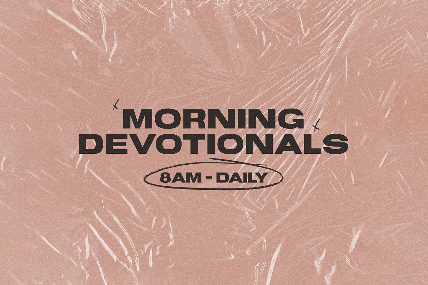Morning devotionals