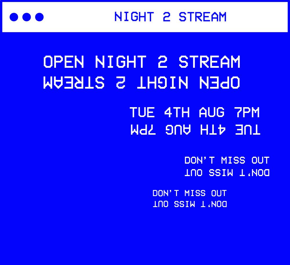 Open Night 2 Stream