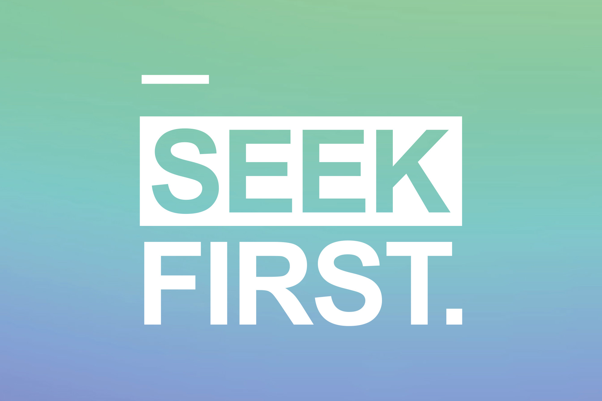 Seek First Daily Devotional